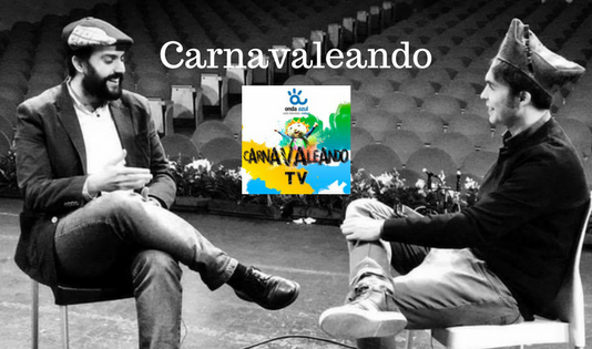 Carnavaleando con Toni Vertedor en Canal Málaga