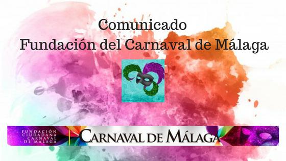 Comunicado de la Fundación del Carnaval de Málaga